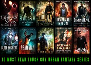 10 Recently Published Tough Guy Urban Fantasy Series You Need To Read
