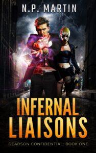Infernal Liaisons (Deadson Confidential Book 1)
